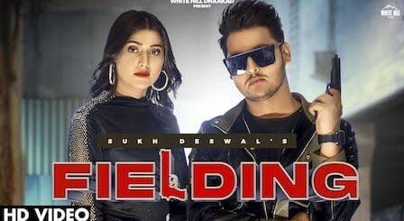 Fielding Lyrics Sukh Deswal