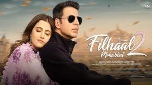 Filhaal 2 Mohabbat Lyrics B Praak   Akshay Kumar