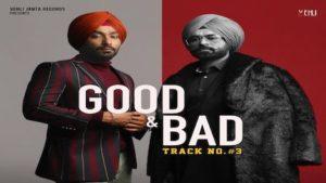 Good N Bad Lyrics Tarsem Jassar x Gopi Waraich