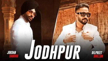 Jodhpur Lyrics Dilpreet Dhillon x Jordan Sandhu