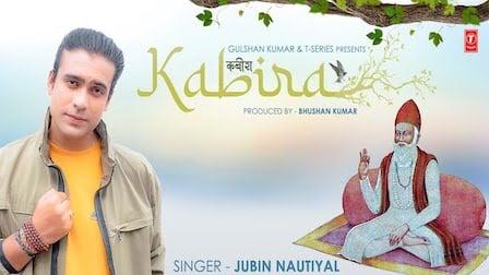 Kabira Lyrics Jubin Nautiyal | Kabir Dohe