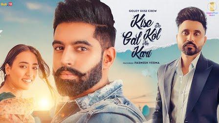 Kise De Kol Gal Na Kari Lyrics Parmish Verma | Goldy