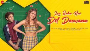 Lag Raha Hai Dil Deewana Lyrics Palak Muchhal