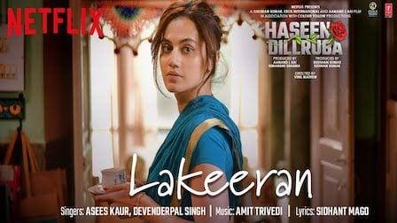 Lakeeran Lyrics Haseen Dillruba | Asees Kaur