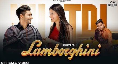 Lamborghini Lyrics Khatri x Akansha Tripathi