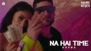 Na Hai Time Lyrics Kr$Na