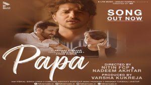 Papa Lyrics Abhinav Shekhar   Parvin Dabas, Ayaan Zubair