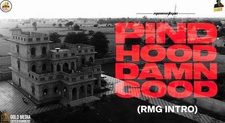 Pind Hood Damn Good (Rmg Intro) Lyrics Sidhu Moose Wala