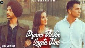 Pyaar Acha Lagta hai Lyrics Navjeet