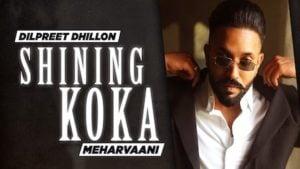 Shining Koka Lyrics Dilpreet Dhillon
