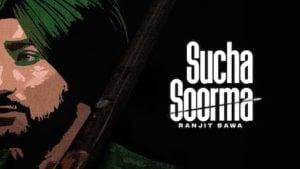 Sucha Soorma Lyrics Ranjit Bawa