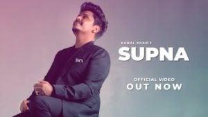 Supna Lyrics Kamal Khan