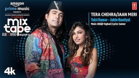 Tera Chehra/Jaan Meri Lyrics Jubin Nautiyal x Tulsi Kumar