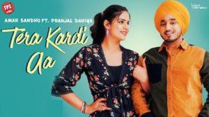 Tera Kardi Aa Lyrics Amar Sandhu