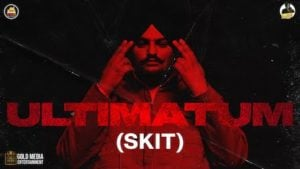 Ultimatum (Intro) Lyrics - Sidhu Moose Wala