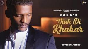 Viah Di Khabar Lyrics Kaka