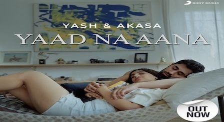 Yaad Na Aana Lyrics Yash Narvekar x Akasa
