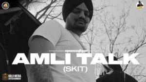 Amli Talk (SKIT) Lyrics Sidhu Moose Wala