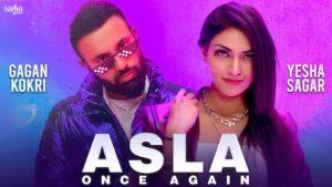 Asla Once Again Lyrics Gagan Kokri