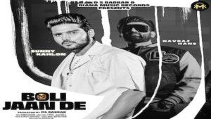 Boli Jaan De Lyrics Sunny Kahlon x G Noor