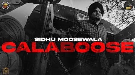 Calaboose Lyrics Sidhu Moose Wala