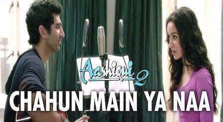 Chahun Main Ya Naa Lyrics Aashiqui 2   Arijit Singh x Palak Muchhal