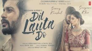 Dil Lauta Do Lyrics Jubin Nautiyal