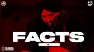 Facts (SKIT) Lyrics Sidhu Moose Wala