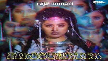 Firestarter Lyrics Raja Kumari
