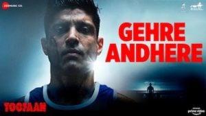 Gehre Andhere Lyrics Toofaan | Vishal Dadlani