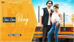 Gora Gora Rang Lyrics Jazzy Rai