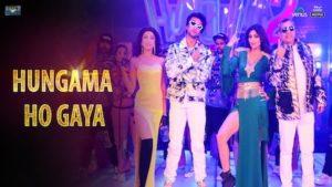 Hungama Ho Gaya Lyrics Hungama 2