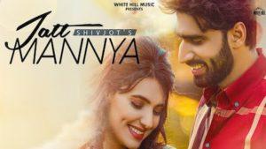 Jatt Mannya Lyrics Shivjot