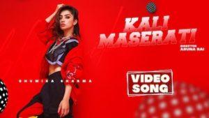 Kali Maserati Lyrics Bhumika Sharma