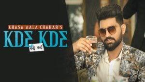 Kde Kde Lyrics Khasa Aala Chahar