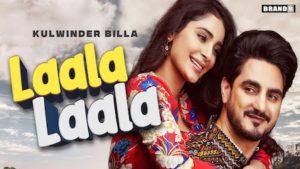 Laala Laala Lyrics Kulwinder Billa