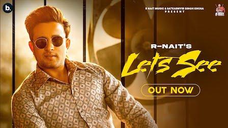 Let's See Lyrics R Nait