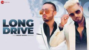 Long Drive Lyrics Ace Saib x Kanika Kapoor | Indeep Bakshi