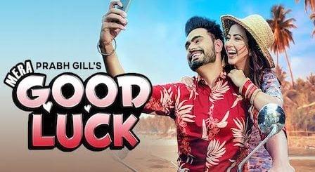 Mera Good Luck Lyrics Prabh Gill