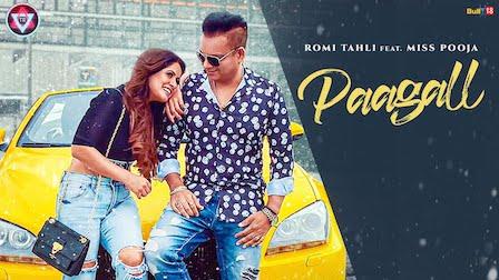 Paagal Lyrics Romi Tahli | Miss Pooja