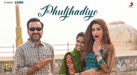 Phuljhadiyon Lyrics Mimi | Shilpa Rao