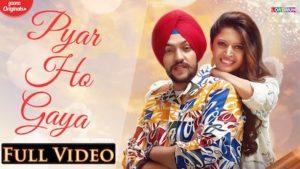 Pyar Ho Gaya Lyrics Sanam Parowal