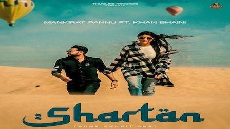 Shartan Lyrics Khan Bhaini