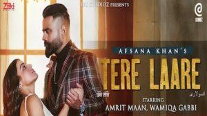 Tere Laare Lyrics Afsana Khan   Amrit Maan
