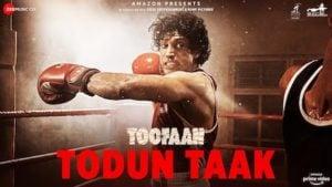 Todun Taak Lyrics Toofaan | D'evil