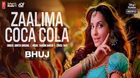 Zaalima Coca Cola Lyrics Bhuj   Nora Fatehi