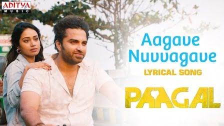 Aagave Nuvvagave Lyrics Paagal | Sid Sriram
