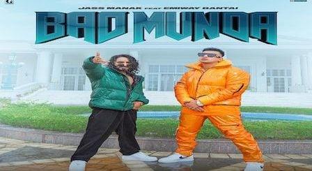 Bad Munda Lyrics Jass Manak x Emiway