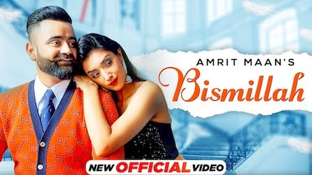 Bismillah Lyrics Amrit Maan