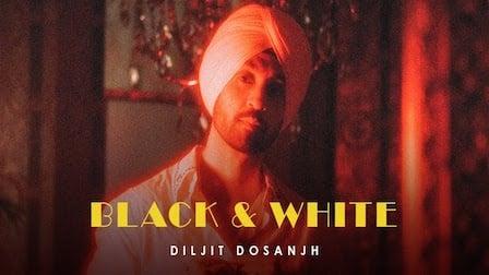 Black & White Lyrics Diljit Dosanjh
